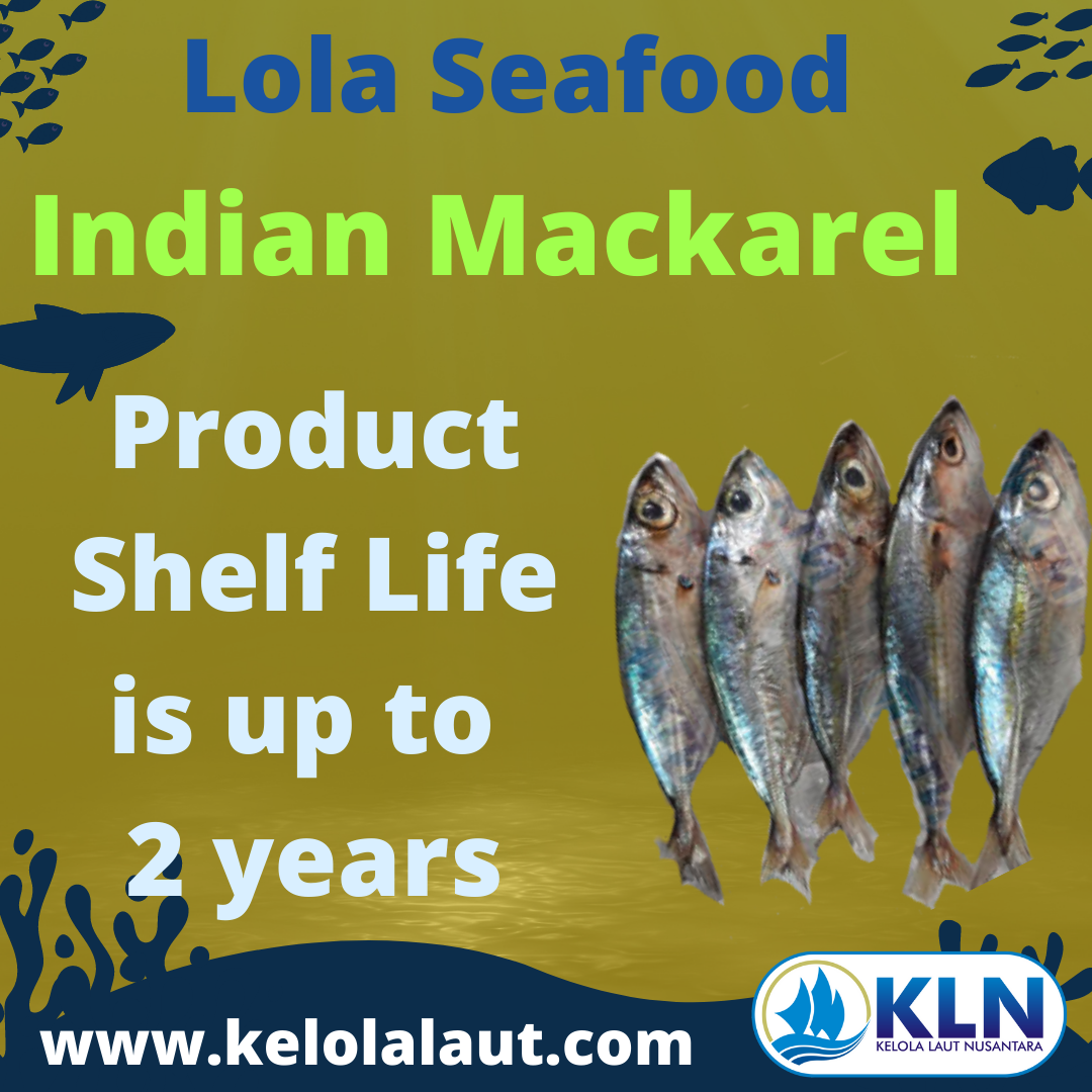 Indian Mackerel product's shelf life is up to 2 years
